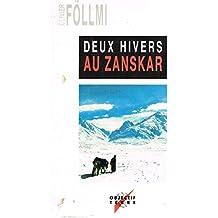 Deux hivers au Zanskar