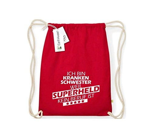 Shirtstown Organico Gymsac Sono Infermiera, perché Super eroe niente Occupazione è - rosso, One Size rosso