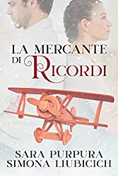 La mercante di ricordi (Italian Edition)