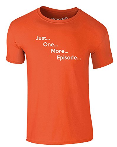 Brand88 - Just One More Episode..., Erwachsene Gedrucktes T-Shirt Orange/Weiß