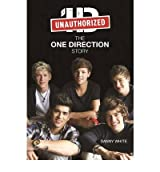 1D The One Direction Story by White, Danny ( Author ) ON Jun-14-2012, Hardback