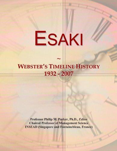 Esaki: Webster's Timeline History, 1932 - 2007