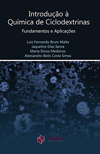 Introdução à química de ciclodextrinas: fundamentos e aplicações