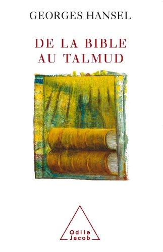 De la Bible au Talmud par Georges Hansel
