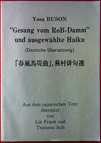 Gesang vom RoB-Damm und ausgewählte Kaiku (Deutsche Übersetzung)