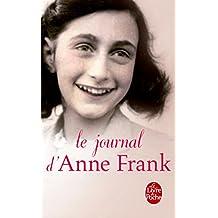 Le journal d'Anne Frank: Nouvelle Edition