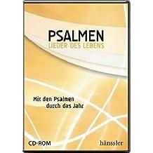 Psalmen - Lieder des Lebens: Mit den Psalmen durch das Jahr