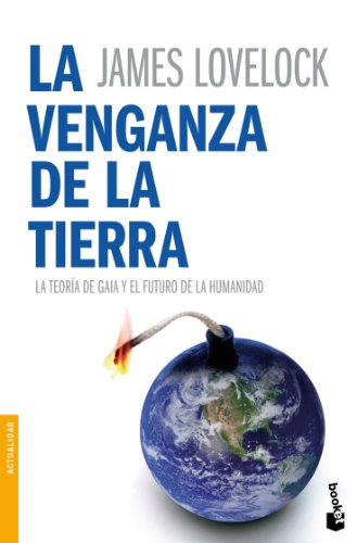 La venganza de la Tierra (Divulgación) por James Lovelock