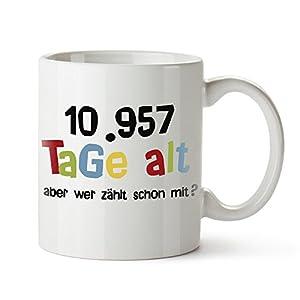 Tasse mit Spruch zum 30. Geburtstag - 10.957 Tage alt…aber wer zählt schon? - Geburtstagstasse mit Alter in Tagen - Geburtstags-Geschenk zum 30. - Kaffeetasse und Teetasse