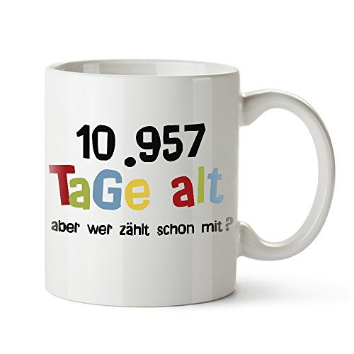 Casa Vivente Tasse mit Aufdruck - Alter in Tagen - Zum 30. Geburtstag - Kaffeebecher aus Keramik - Farbe: Weiß - Geschenkideen für Männer und Frauen - Füllmenge: 300 ml
