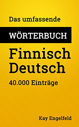 Das umfassende Wörterbuch Finnisch-Deutsch: 40.000 Einträge (Umfassende Wörterbücher 20)