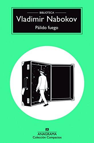 Pálido fuego (COMPACTOS nº 56) por Vladimir Nabokov