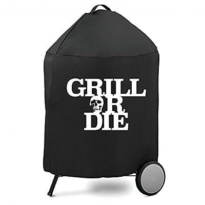 GRILL OR DIE Grillabdeckung für Holzkohlegrill ? Schwarz mit Aufdruck in Premium-Qualität Barbecue Zubehör 2016 - Amazon Aktion
