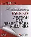Gestion des ressources humaines : Exercices avec corrigés détaillés...
