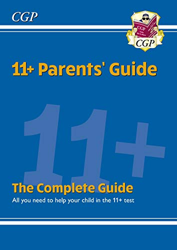 New CGP 11+ Complete Parents' Guide (English Edition)