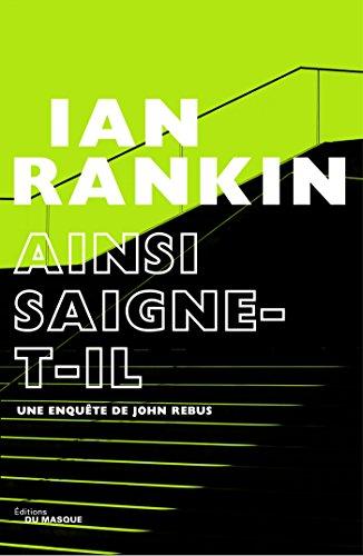 Ainsi saigne-t-il par Ian Rankin