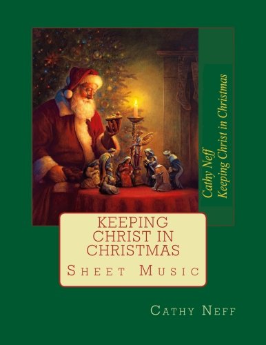 Keeping Christ In Christmas Sheet Music