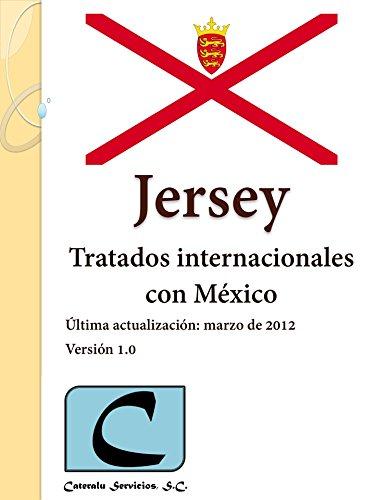 Jersey - Tratados Internacionales con México