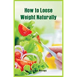 How to Loose Weight Naturally