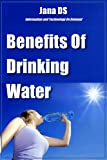 Benefits Of Drinking Water (English Edition)