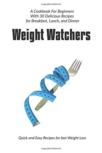 weight-watchers-quick-and-easy-recipes-for-fast-weight-loss-volume-1