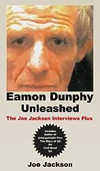 Eamon Dunphy Unleashed: The Joe Jackson Interviews Plus (English Edition)