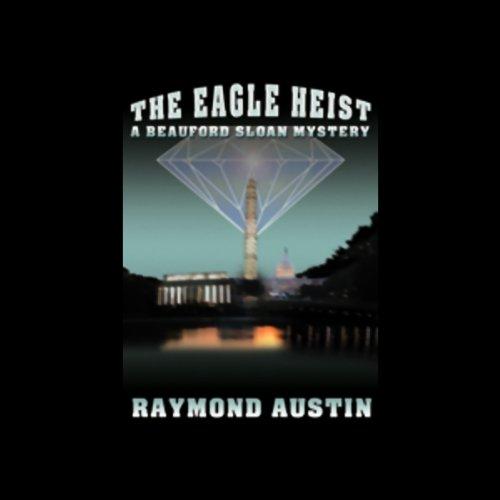 The Eagle Heist  Audiolibri