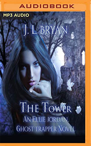 The Tower (Ellie Jordan, Ghost Trapper, Band 9)