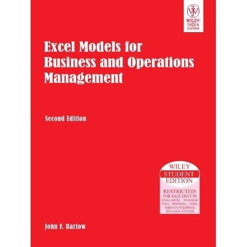 Excel Models For Business And Operations Management, 2Nd Ed par John F. Barlow
