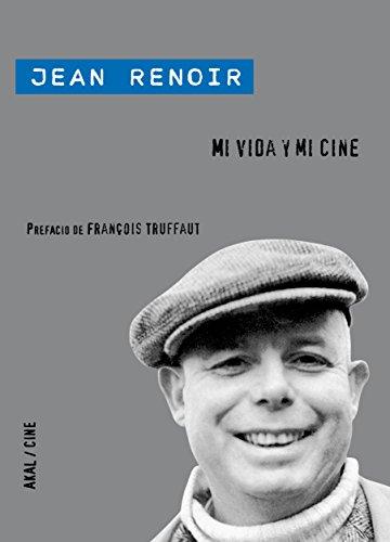 Descargar Libro Mi vida y mi cine de Jean Renoir