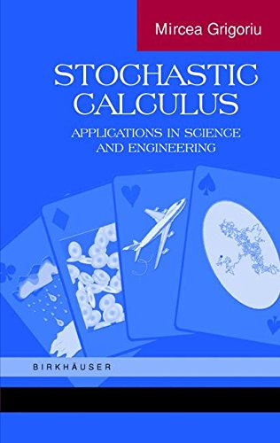 Stochastic Calculus: Applications in Science and Engineering