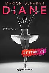 Diane (Attitude nº 1) (Spanish Edition)