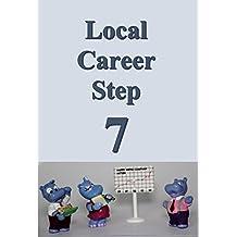 Local career step 07 (Japanese Edition)