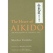 [HEART OF AIKIDO] by (Author)Ueshiba, Morihei on May-05-10