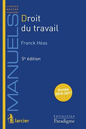 Droit du travail par Franck Héas