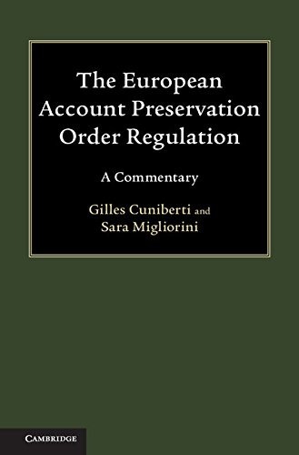 The European Account Preservation Order Regulation: A Commentary