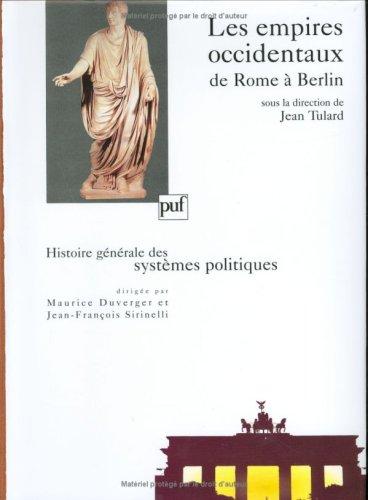 Les empires occidentaux, de Rome à Berlin