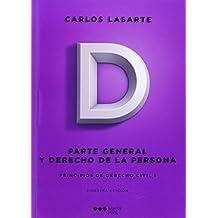PRINCIPIOS DE DERECHO CIVIL. Tomo I: Parte General y Derecho de la persona: 1 (Manuales universitarios)