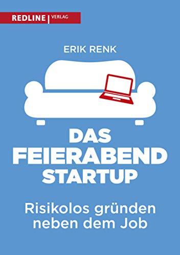 Das Feierabend-Startup: Risikolos gründen neben dem Job -