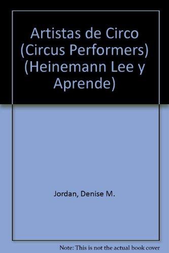 Artistas de Circo (Circus Performers) (El Circo) por Denise M. Jordan