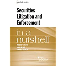 Securities Litigation and Enforcement in a Nutshell (English Edition)