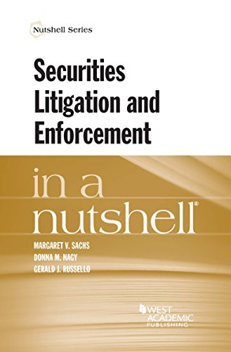 Securities Litigation and Enforcement in a Nutshell