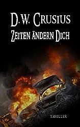 Zeiten ändern Dich: Undercover (German Edition)