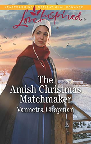 The Amish Christmas Matchmaker (Mills & Boon Love Inspired) (Indiana Amish Brides, Book 4) (English Edition) - Amish Vier