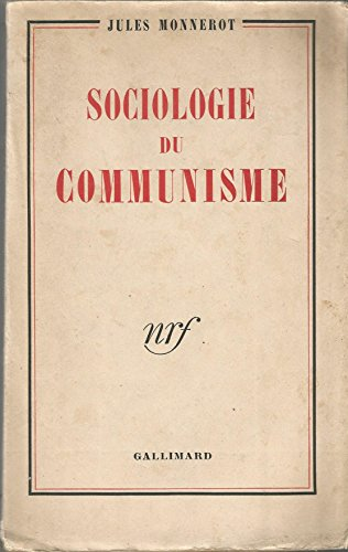 Sociologie du Communisme. L'