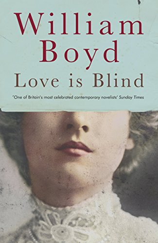 Love is Blind (English Edition) por William Boyd