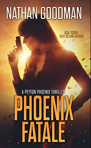 Phoenix Fatale (A Peyton Phoenix Thriller) (English Edition) eBook ...