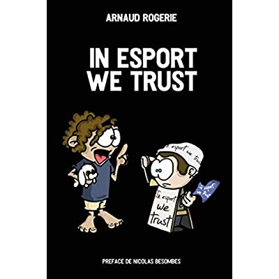 In esport we trust
