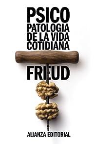 Psicopatología de la vida cotidiana par Sigmund Freud