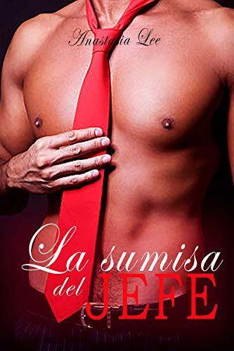 La sumisa del jefe: (romance erótico en español BDSM)